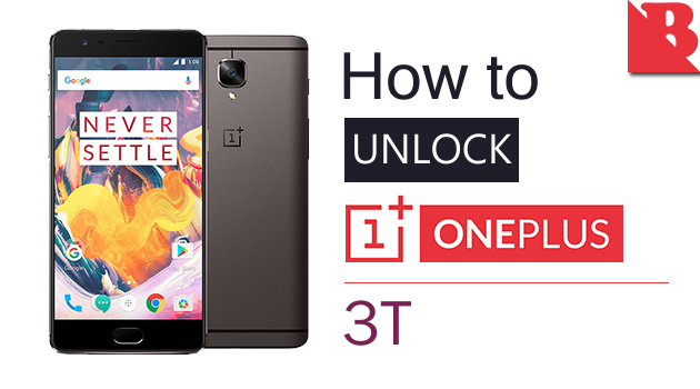 How To Unlock Bootloader OnePlus 3T