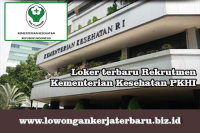 Portal Loker terbaru Rekrutmen Kementerian Kesehatan PKHI tahun 217