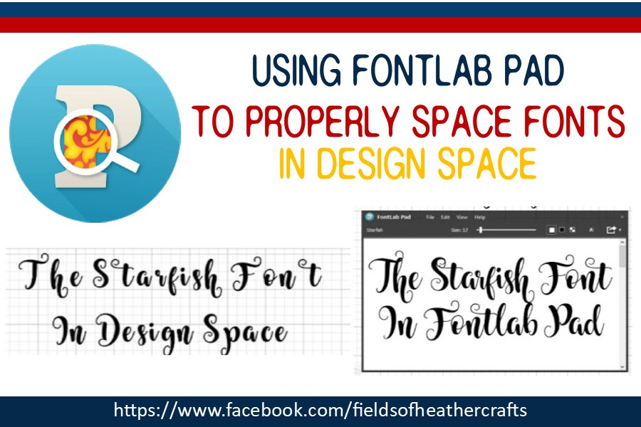 Fields Of Heather: Using FontLab Pad with Cricut Design Space