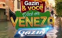 Promoção Gazin e Você em Veneza voceemveneza.com.br