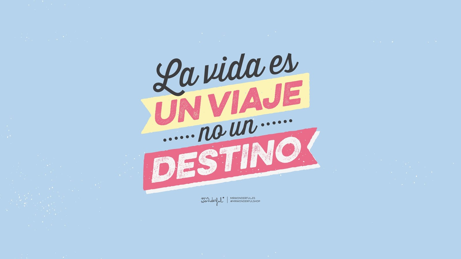 Descargable Mr Wonderful La vida es un viaje no un destino