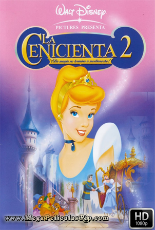 La Cenicienta 2 [1080p] [Latino-Ingles] [MEGA]