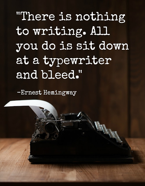 Ernest Hemingway quote about writing.