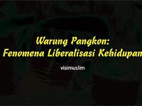 Warung Pangkon: Fenomena Liberalisasi Kehidupan
