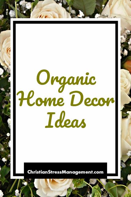 Organic Home Decor Ideas
