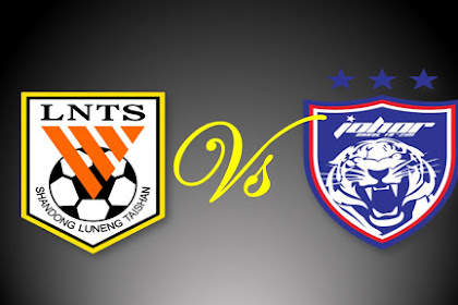 Live Streaming AFC Champions League Shandong Luneng vs JDT