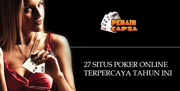 27 situs poker online indonesia terpercaya tahun ini