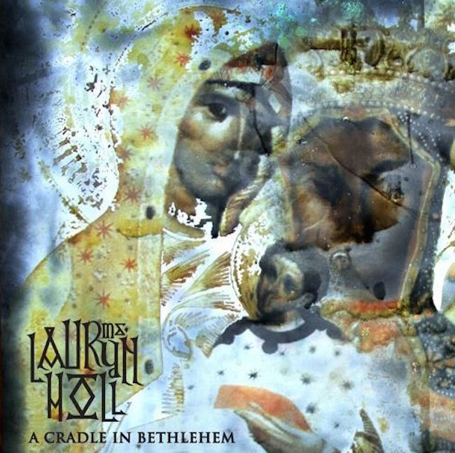 Lauryn Hill - A Cradle In Bethlehem