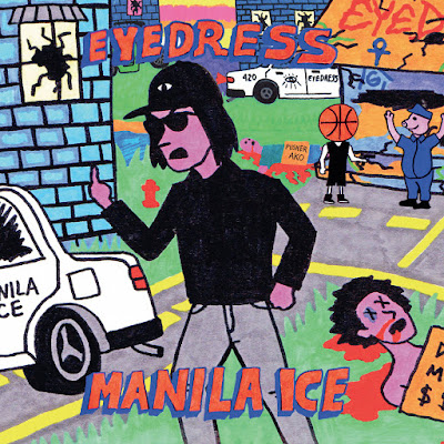 Eyedress – Manila Ice