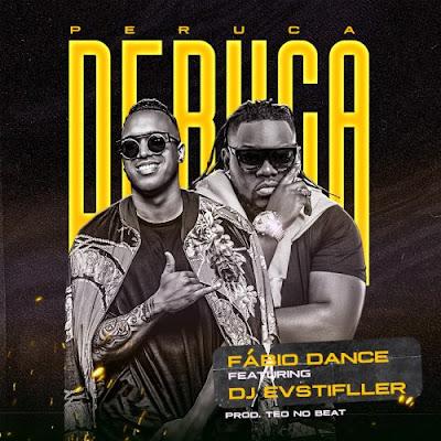 Fábio Dance – Peruca (feat. Dj Evstifller)  (Prod. Teo No Beat) [Baixar Afro House] 2020