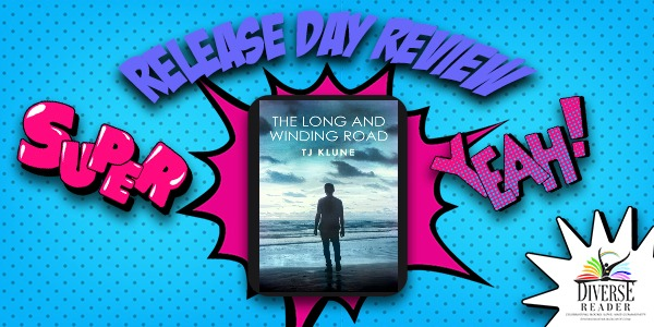 Diverse Reader Release Day Review The Long And Winding Road By Tj