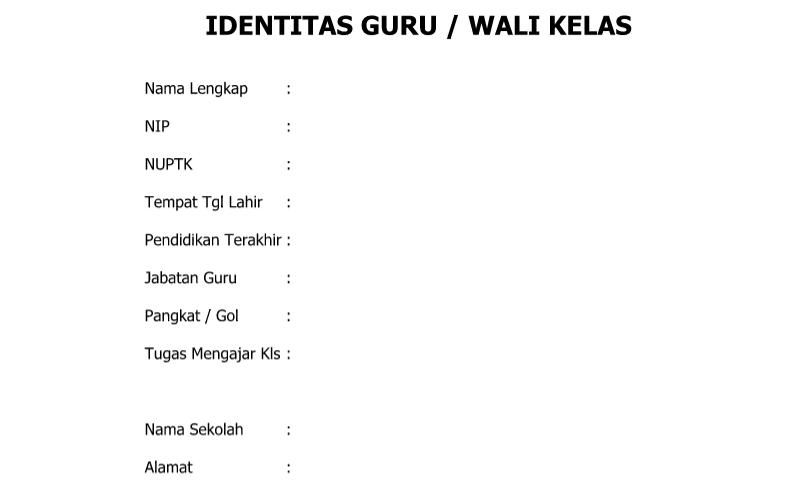 Download Contoh Format Identitas Guru Wali Kelas untuk AdministrasiGuru SD/MI-SMP/MTs-SMA/SMK/MA