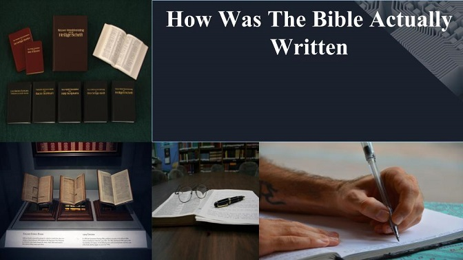 How Was The Bible Written