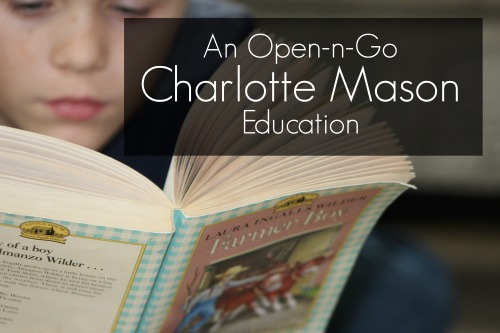 Learning Language Art Through Literature: An Open-n-Go Charlotte Mason Education