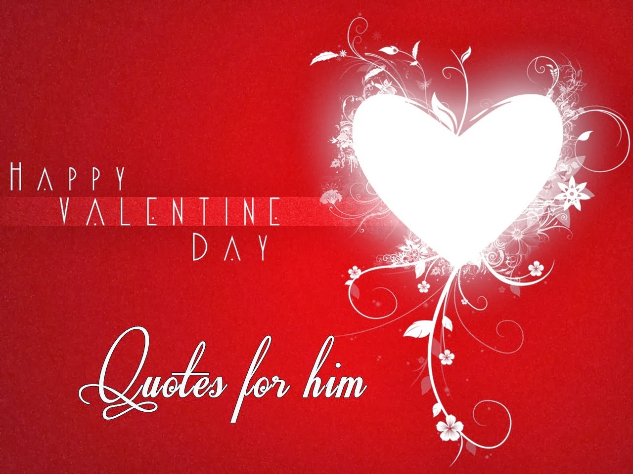 Valentine Quotes For Him. QuotesGram