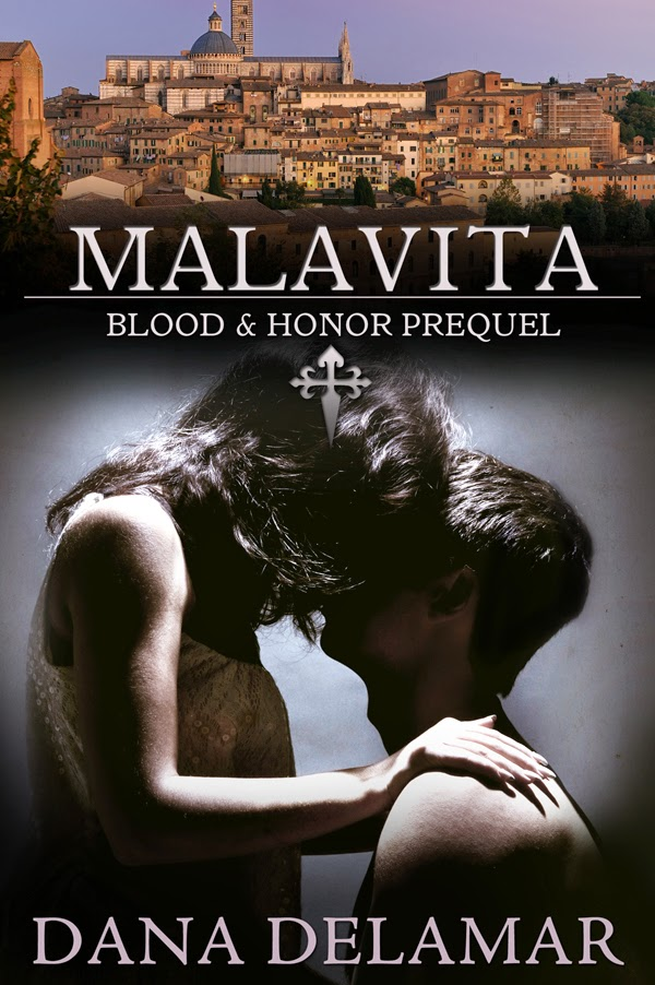 Malavita (Blood and Honor, Prequel) by Dana Delamar
