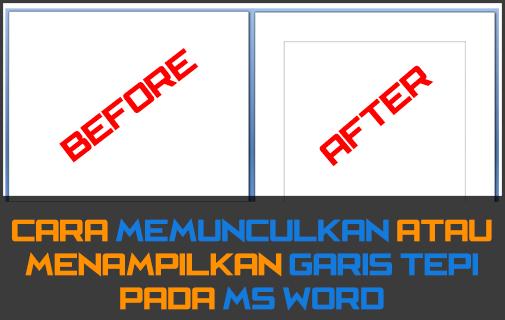 Cara Memunculkan Garis Tepi Margin pada MS Word 1