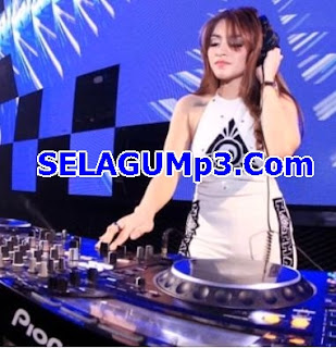 Download Lagu DJ Remix Mp3 Paling Viral Dan Enak Sedunia Full Album Terbaru