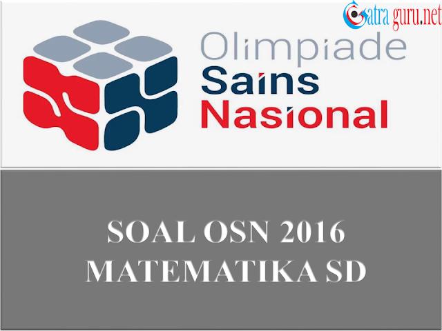 Soal OSN Matematika SD Tahun 2016