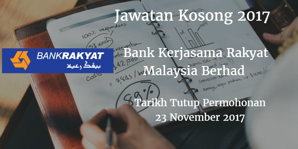 Jawatan Kosong Bank Rakyat  03 -  09 November 2017