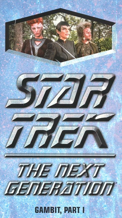 Star Trek: The Next Generation - Season 7 Episode 04: Gambit Part I