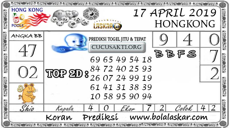 Prediksi Togel HONGKONG LASKAR4D 17 APRIL 2019