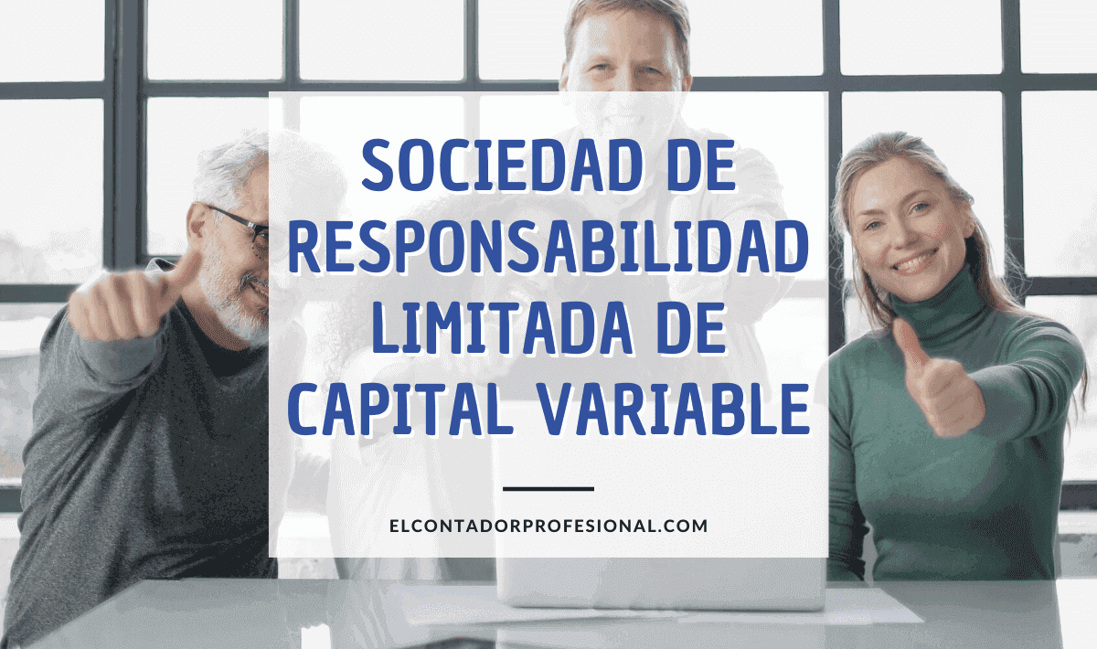 sociedad de responsabilidad limitada de capital variable