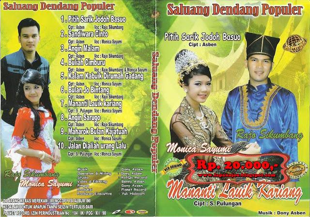 Rajo Sikumbang & Monica Sayumi - Mananti Lauik Kariang