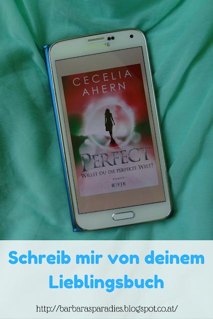 Schreib mir von deinem Lieblingsbuch #1 - Perfect von Cecelia Ahern