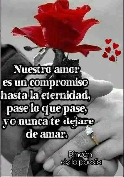 Nuestro amor es un compromiso a la eternidad