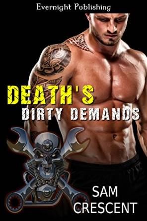 Death's Dirty Demands ( Chaos Bleeds MC #5) by Sam Crescent