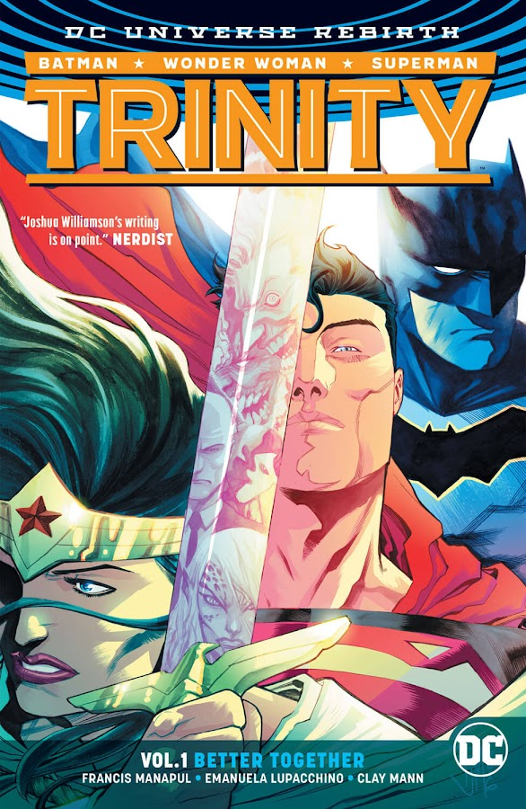 trinity vol 1 better together rebirth francis manapul dc comics rebirth
