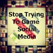 Stop Trying To Game Social Media | Grady Winston (this is my website)