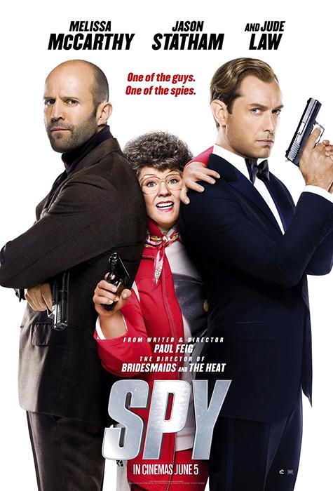 Poster Spy: Melissa Mccarthy, Jude Law şi Jason Statham