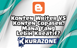 Konten Writer VS Konten Copaser, Mana Yang Lebih Kreatif?