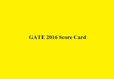 GATE 2016 Score Card - GATE.IISC.ernet.in