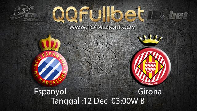 PREDIKSI BOLA ~ PREDIKSI TARUHAN BOLA ESPANYOL VS GIRONA 10 DESEMBER 2017 (Spanish La Liga)