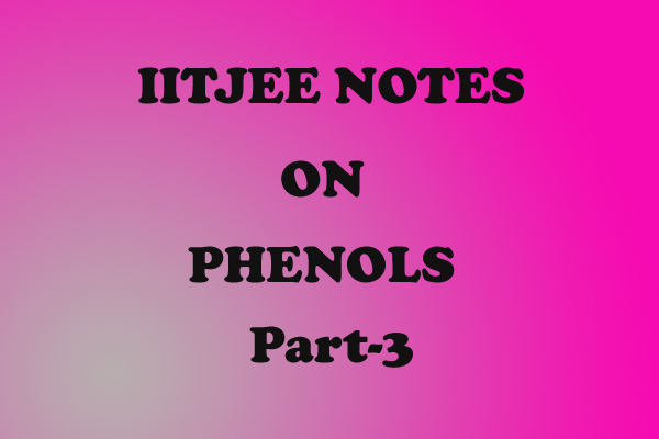 Phenol Notes IITJEE