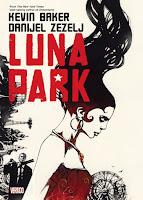 Luna Park by Kevin Baker, Danijel Zezelj, Dave Stewart, Jared Fletcher.