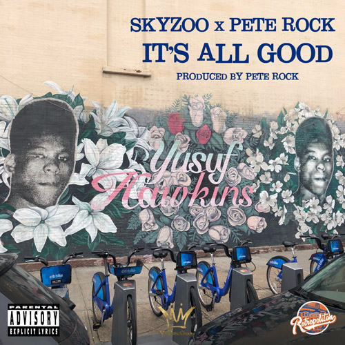 Skyzoo & Pete Rock - It's All Good (Audio)