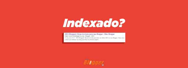 post do blogger foi indexado