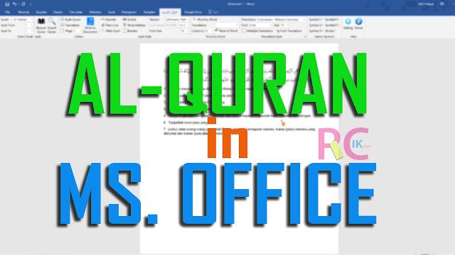 Ini Dia Cara Menambahkan Tulisan Ayat Al-Quran di Microsoft Word 2007, 20010, 2013, dan 2016
