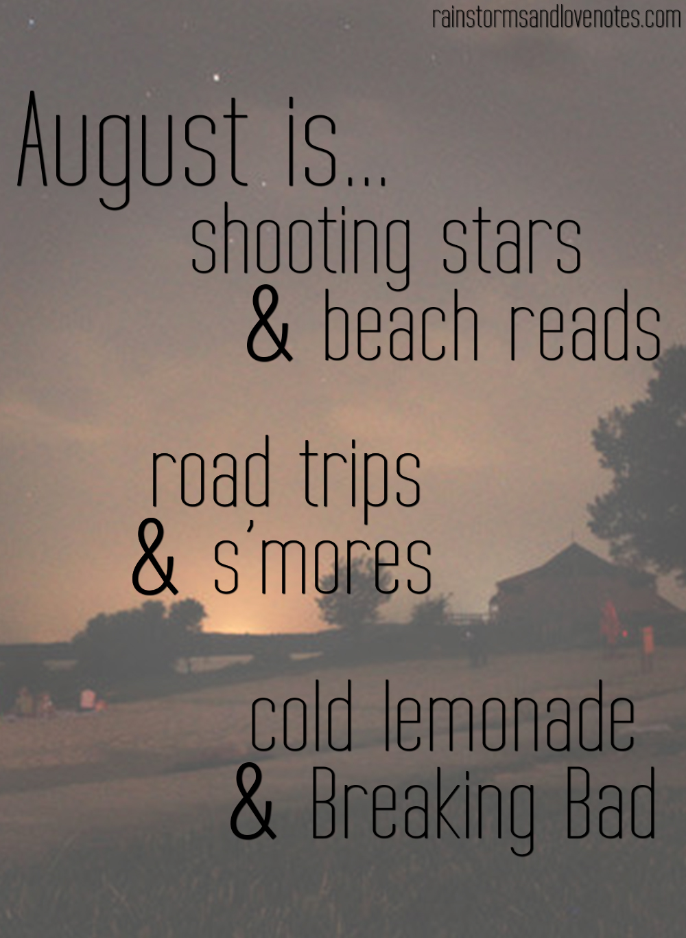 August Inspiration Rainstorms And Love Notes