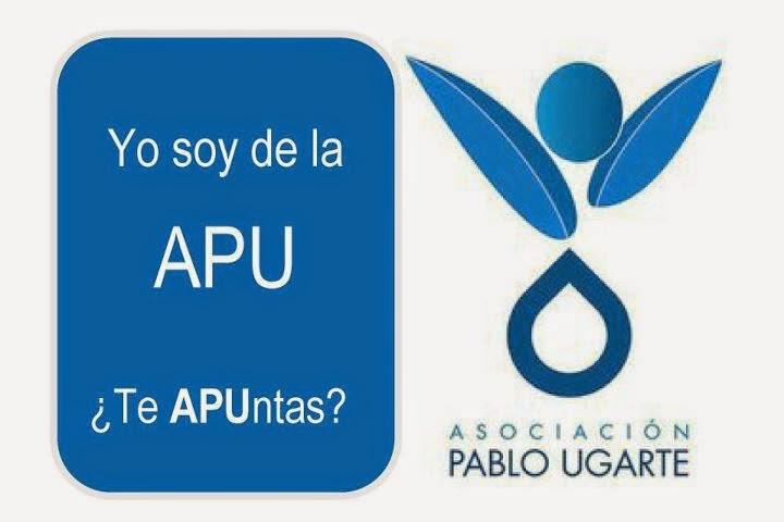"""La ASOCIACIÓN PABLO UGARTE """" La APU"""""""
