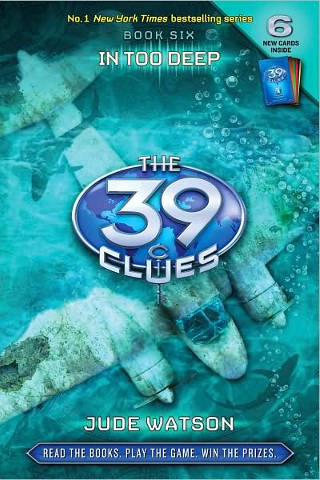 The 39 Clues #6: In Too Deep PDF