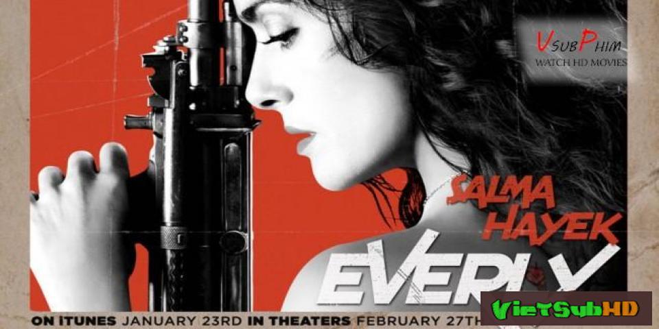 Phim Nàng Everly VietSub HD | Everly 2014