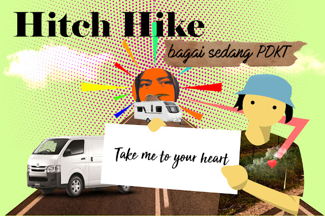 Hitch Hike, transportasi gratis buat traveling