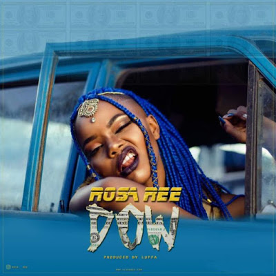 Rosa Ree - Dow | MP3 Download