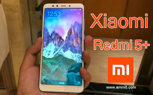 سعر و مواصفات Xiaomi Redmi 5+ مميزات و عيوب