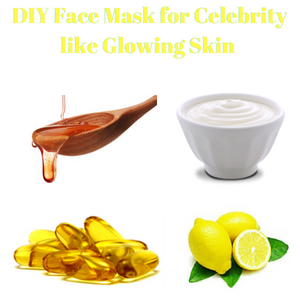 DIY Face Mask for Celebrity like Glowing Skin